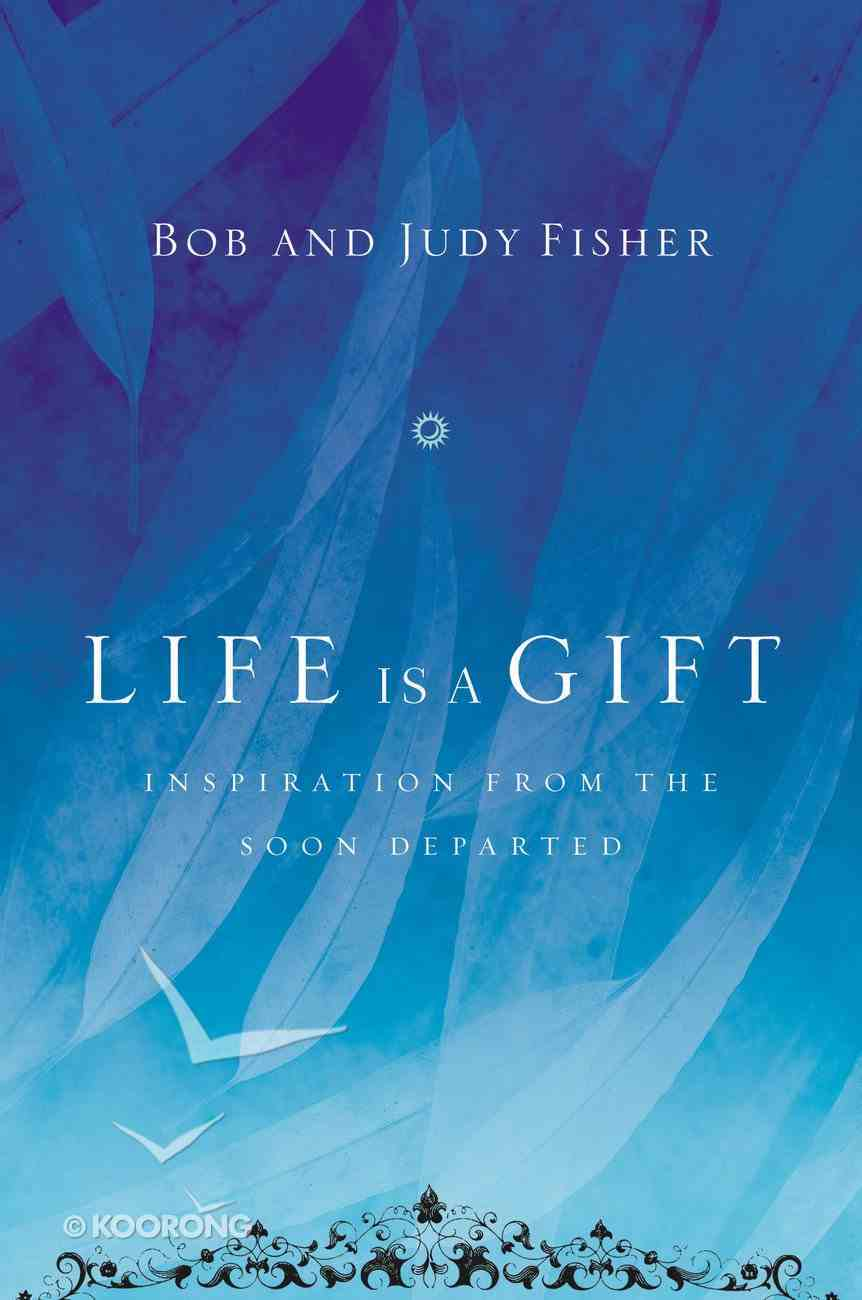 Life is a Gift Paperback