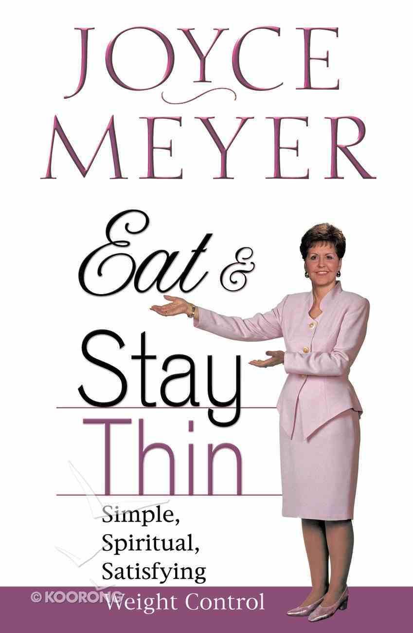 Eat and Stay Thin Hardback