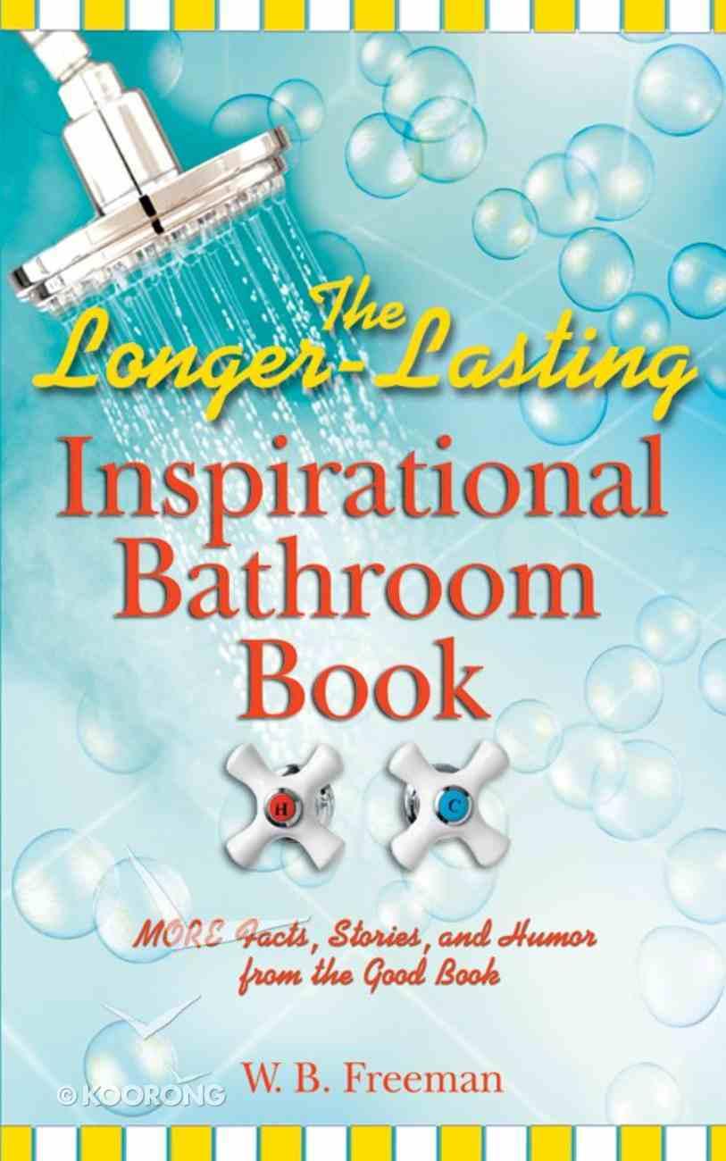 The Longer-Lasting Inspirational Bathroom Book eBook