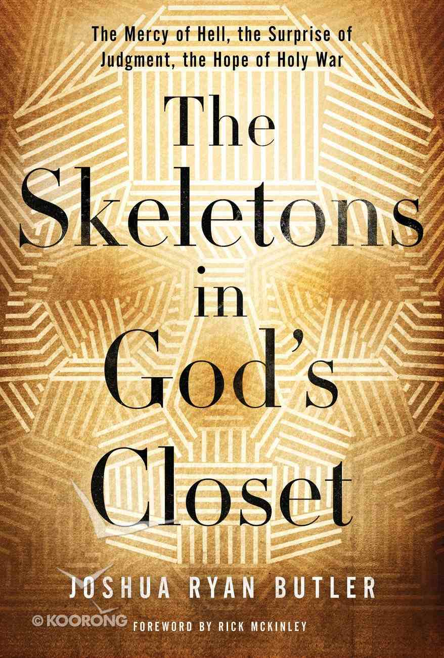 The Skeletons in God's Closet eBook