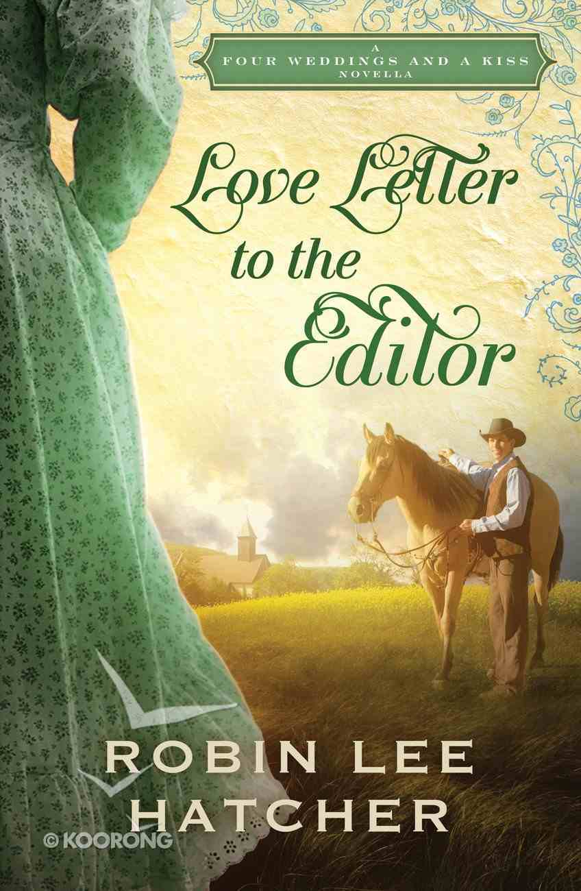 Love Letter to the Editor (Four Weddings And A Kiss Series) eBook