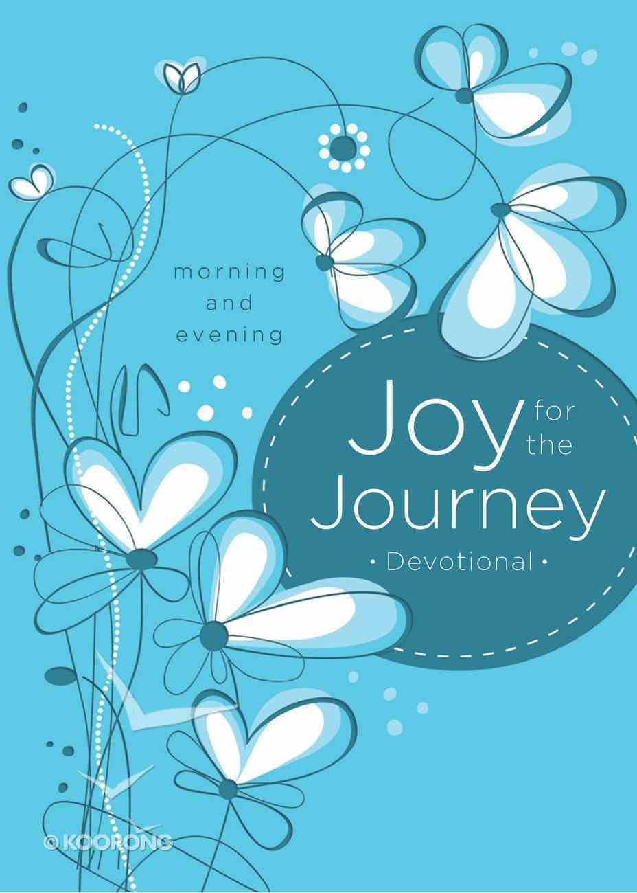 Joy For the Journey: Morning and Evening eBook