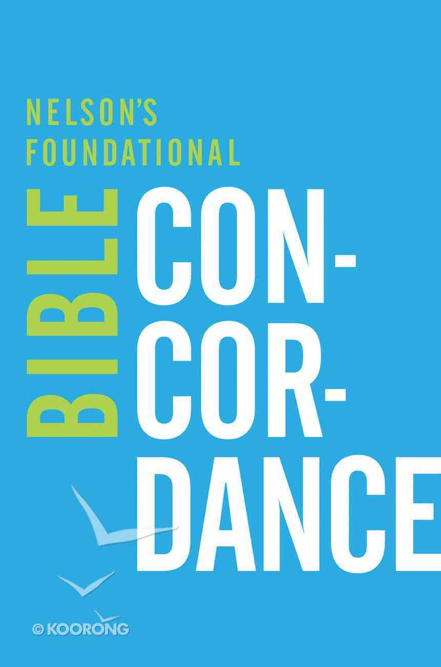 Nelson's Foundational Bible Concordance eBook