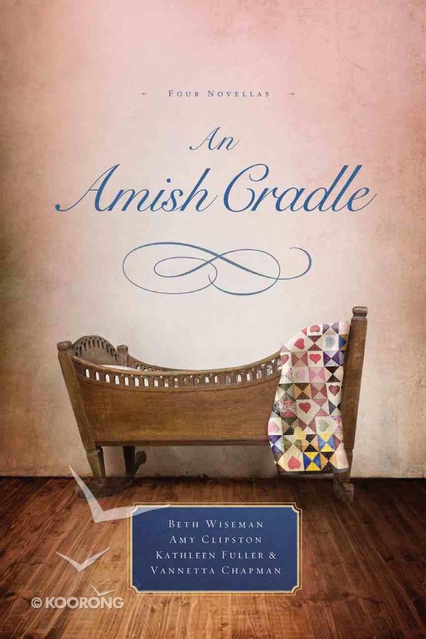 4in1: An Amish Cradle eBook