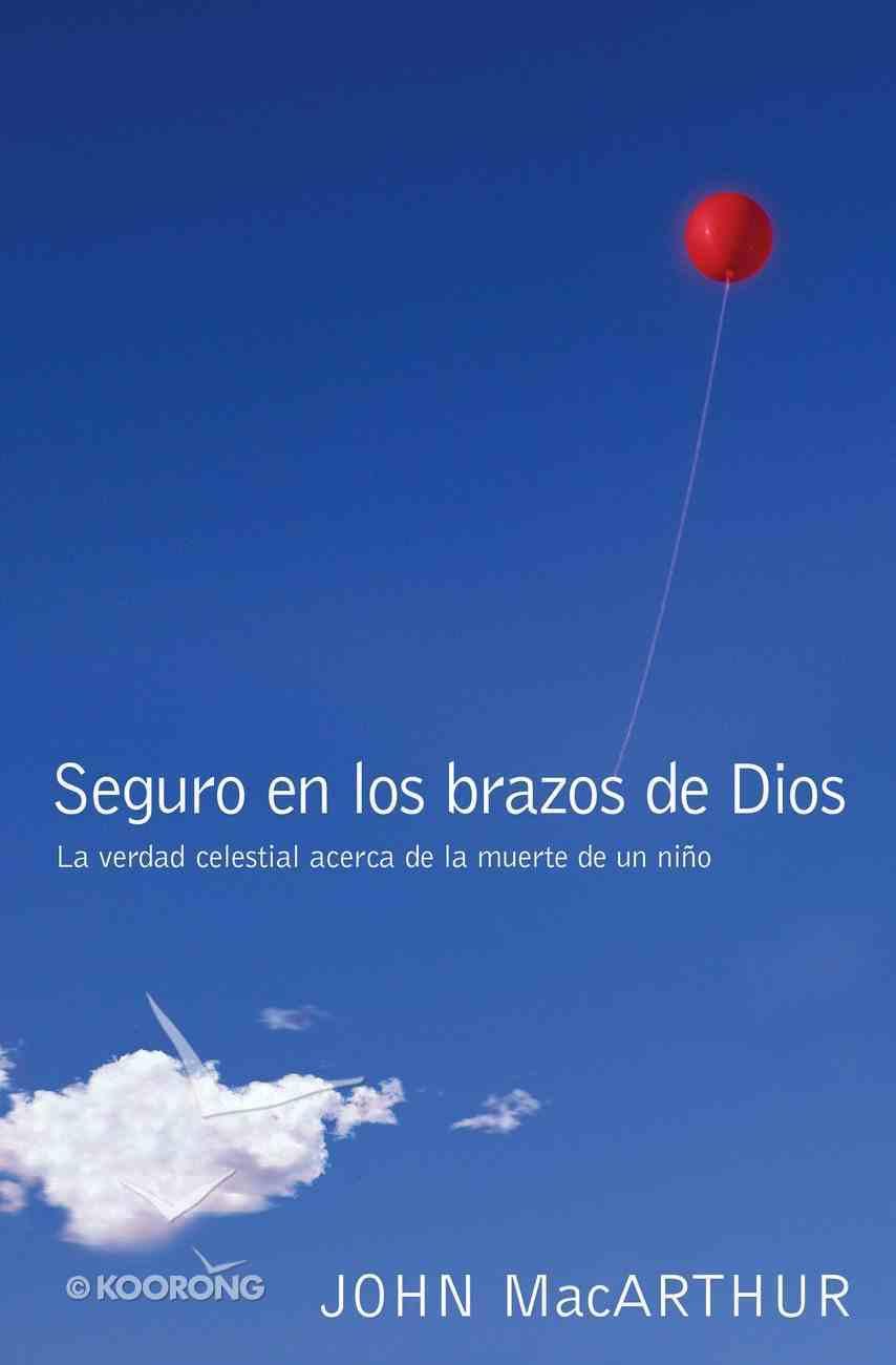 Seguro En Los Brazos De Dios eBook