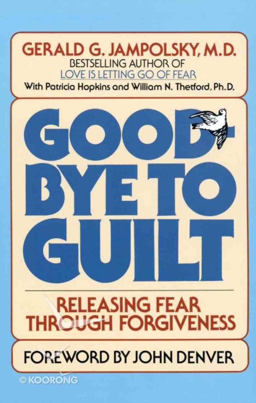 Good-Bye to Guilt Paperback