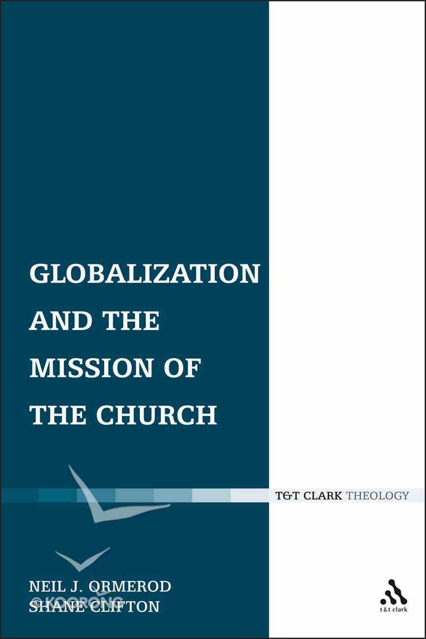 Globalization and the Mission of the Church Paperback