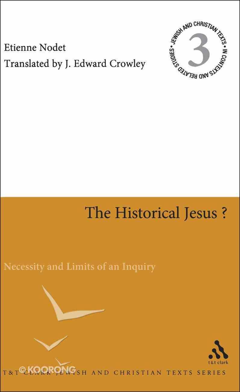 The Historical Jesus? Paperback