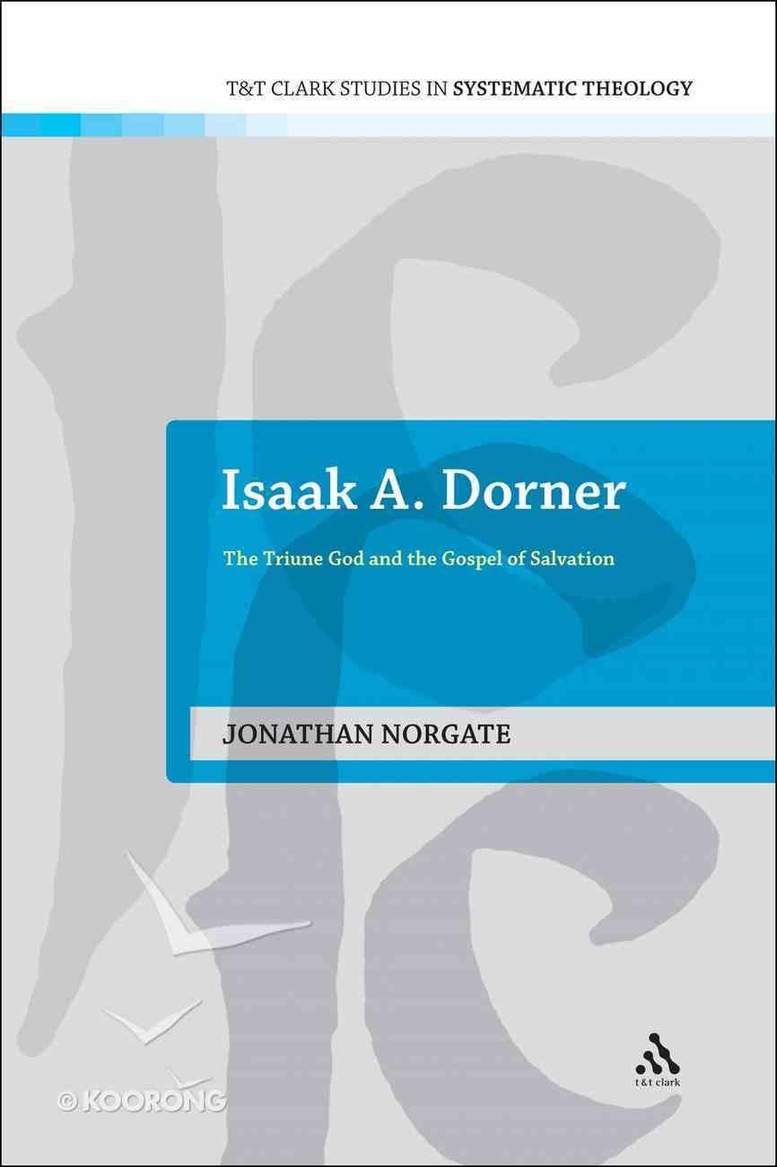 Isaak A. Dorner Paperback