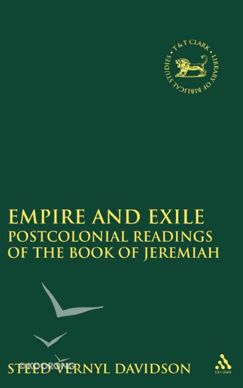 Empire and Exile (Library Of Hebrew Bible/old Testament Studies Series) Paperback