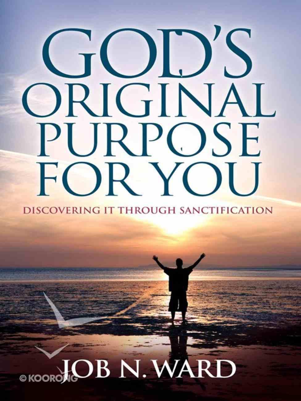 God's Original Purpose For You eBook