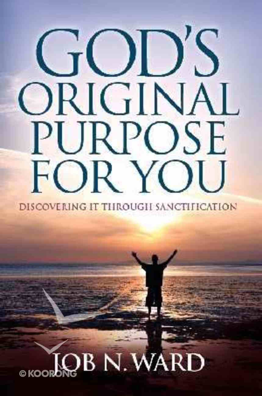 God's Original Purpose For You Paperback