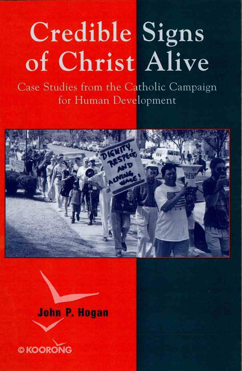 Credible Signs of Christ Alive eBook