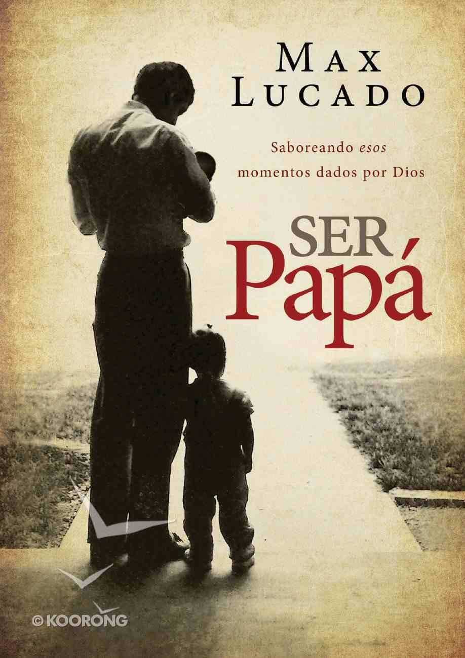 Ser Pap (Dad Time) Paperback