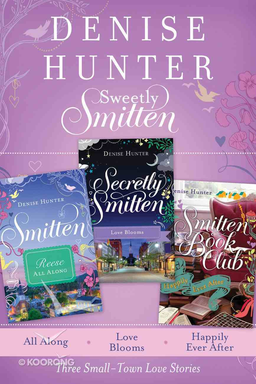 Three Small-Town Love Stories (Smitten Series) eBook
