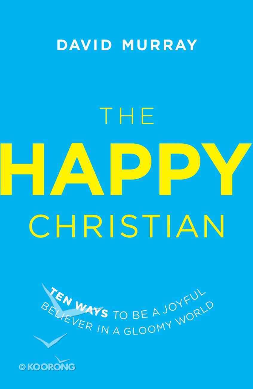 The Happy Christian eBook