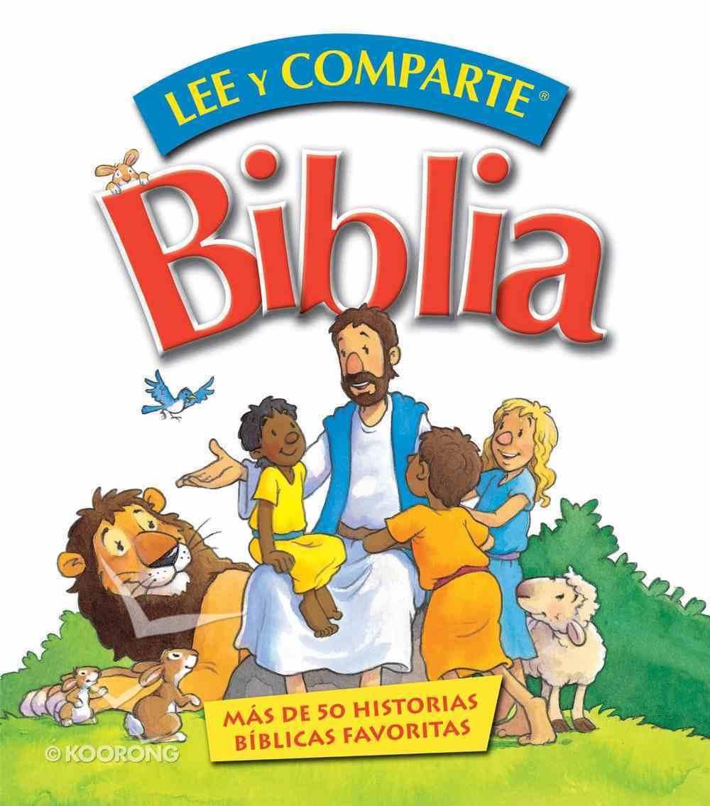 Biblia Lee Y Comparte: Para Manos Pequeas (Read And Share Dvd Series) eBook