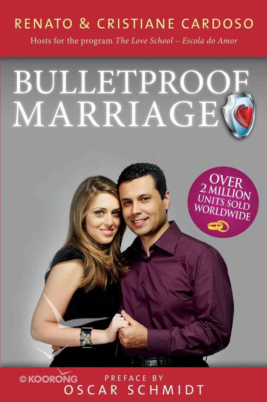 Bullet Proof Marriage eBook