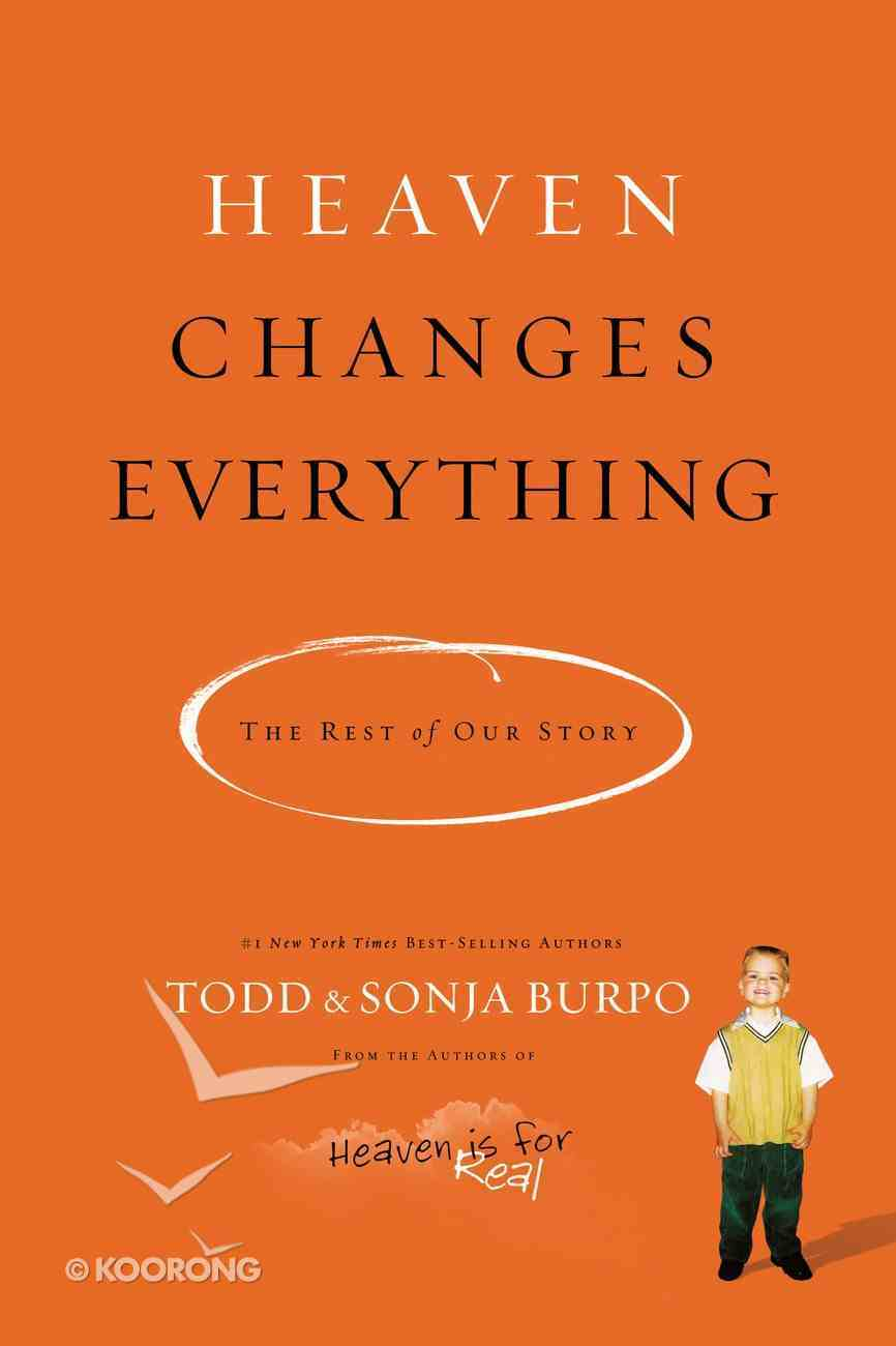 Heaven Changes Everything Paperback