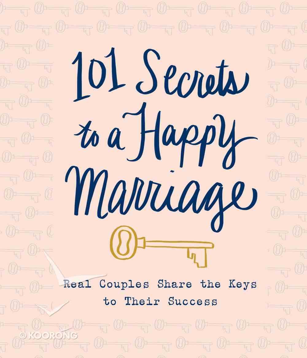 101 Secrets to a Happy Marriage eBook