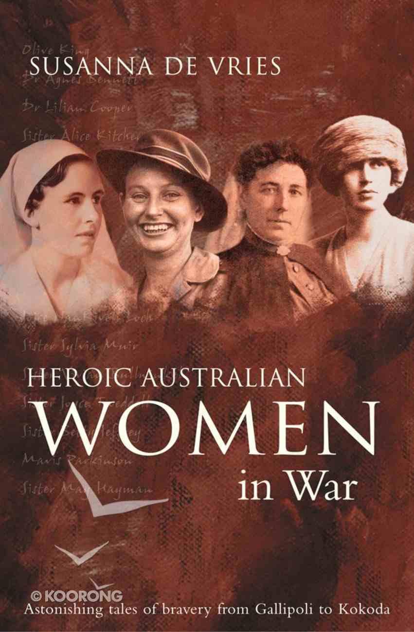 Heroic Australian Women in War Paperback