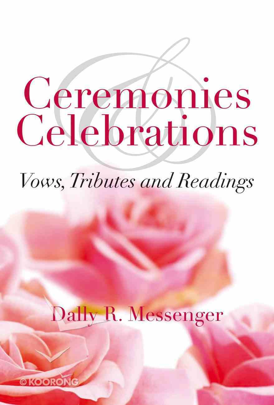 Ceremonies and Celebrations Paperback