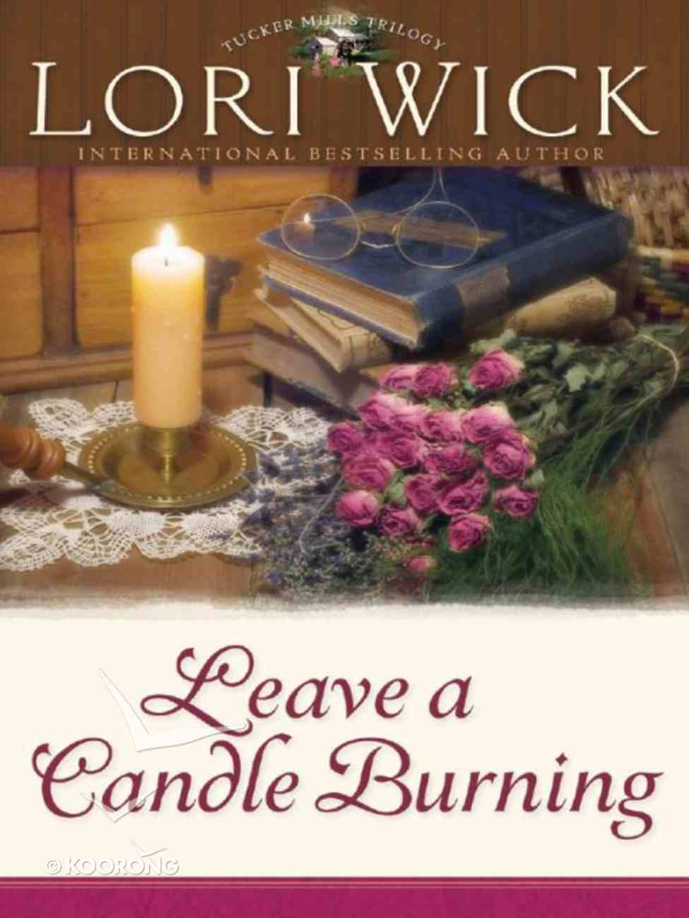 Leave a Candle Burning (#03 in Tucker Mills Trilogy Series) eBook