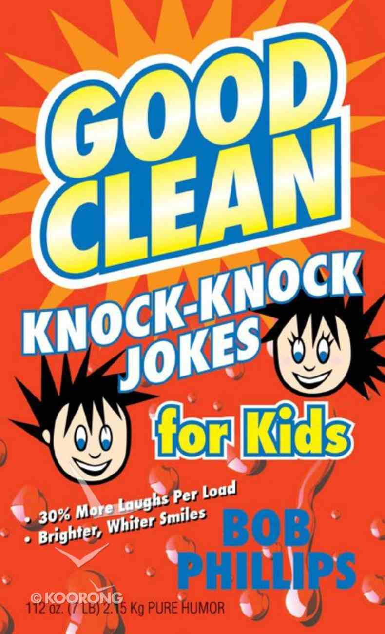 Good Clean Knock-Knock Jokes For Kids eBook