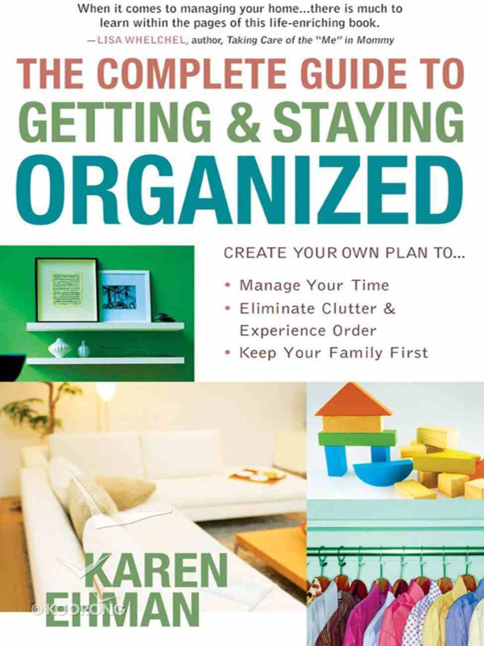 The Complete Guide to Getting and Staying Organised eBook