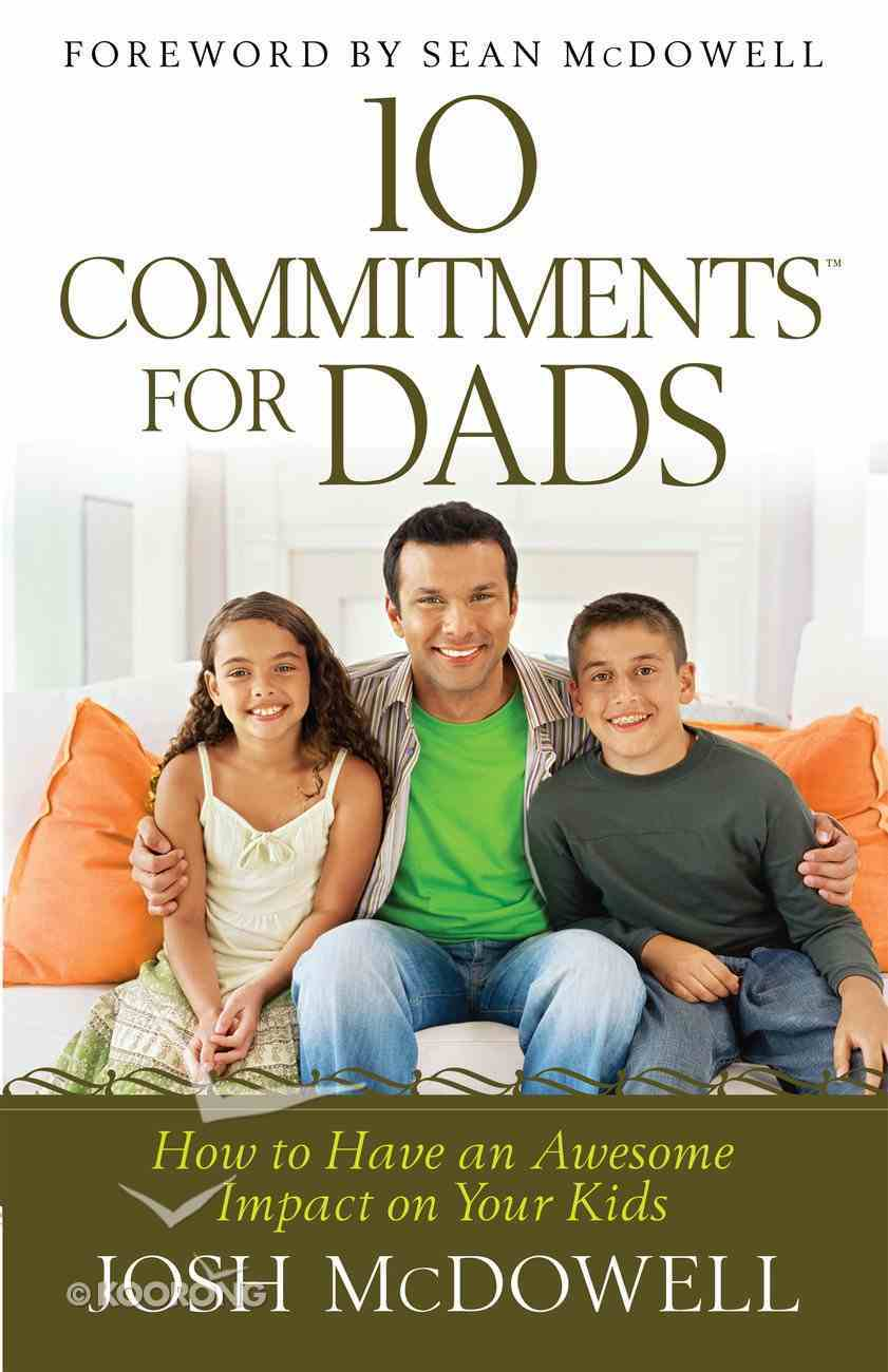 10 Commitments For Dads Paperback