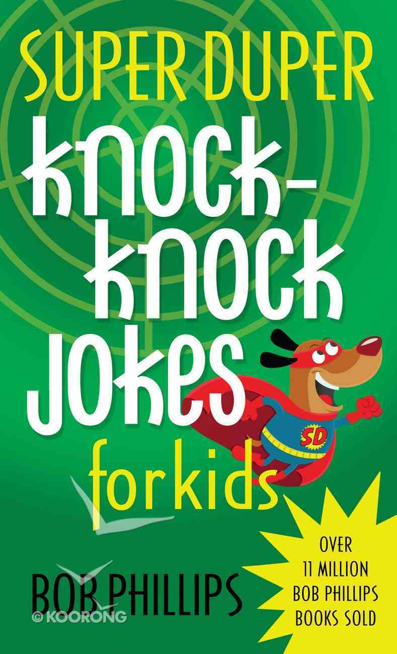 Super Duper Knock-Knock Jokes For Kids Mass Market