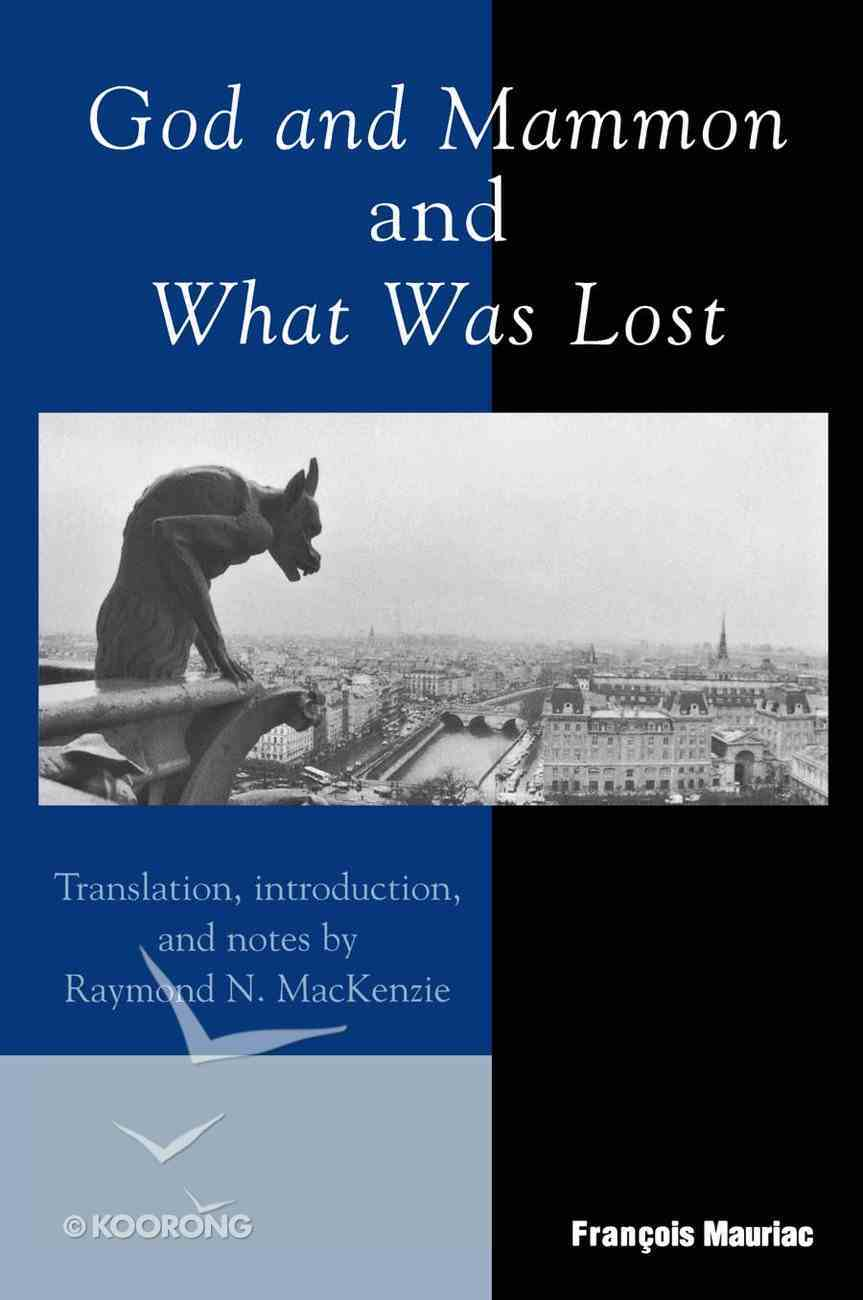 God and Mammon and What Was Lost Paperback