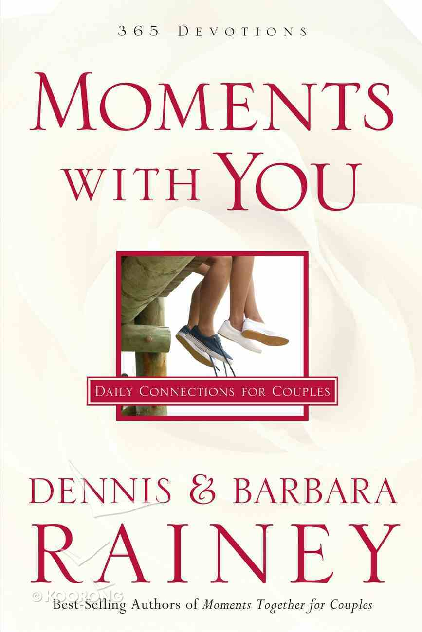 Moments With You: Daily Connections For Couples Paperback