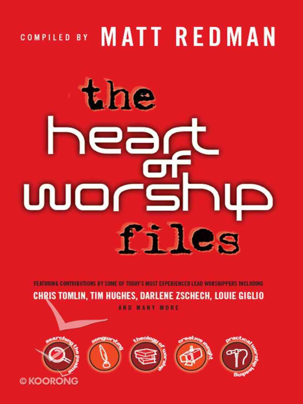 The Heart of Worship Files Paperback