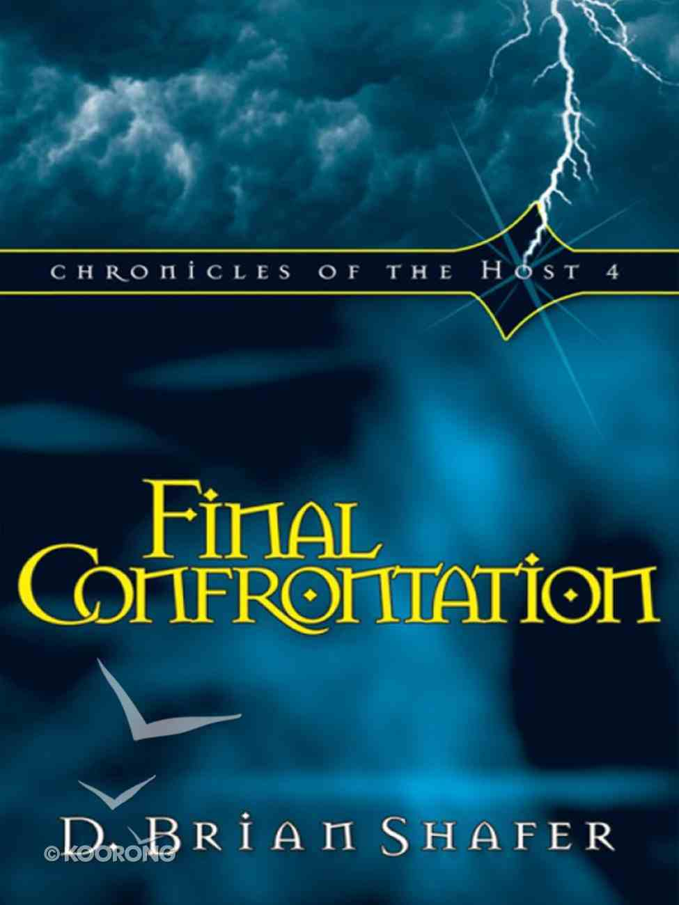 Final Confrontation (#04 in Chronicles Of The Host Series) eBook