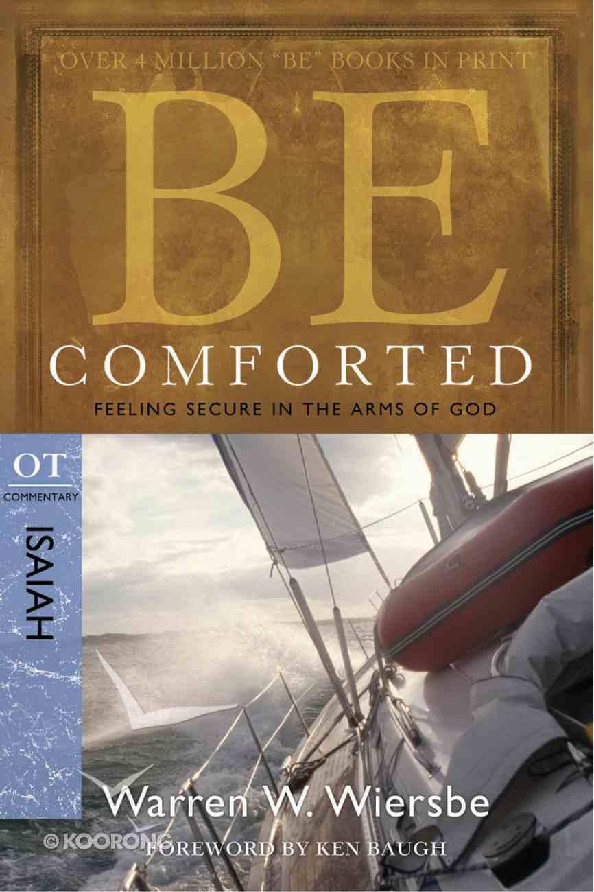 Be Comforted (Isaiah) (Be Series) eBook