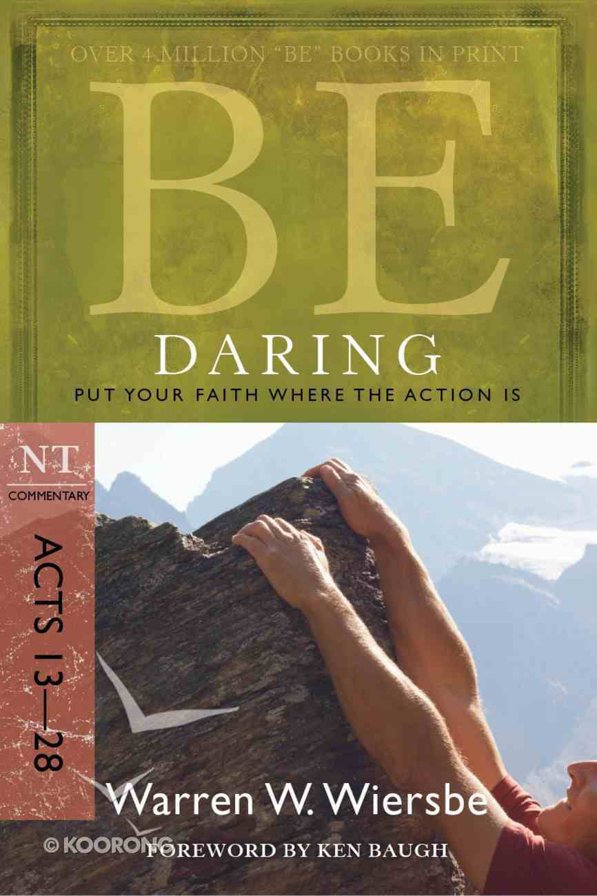 Be Daring (Acts 13-28) (Be Series) eBook