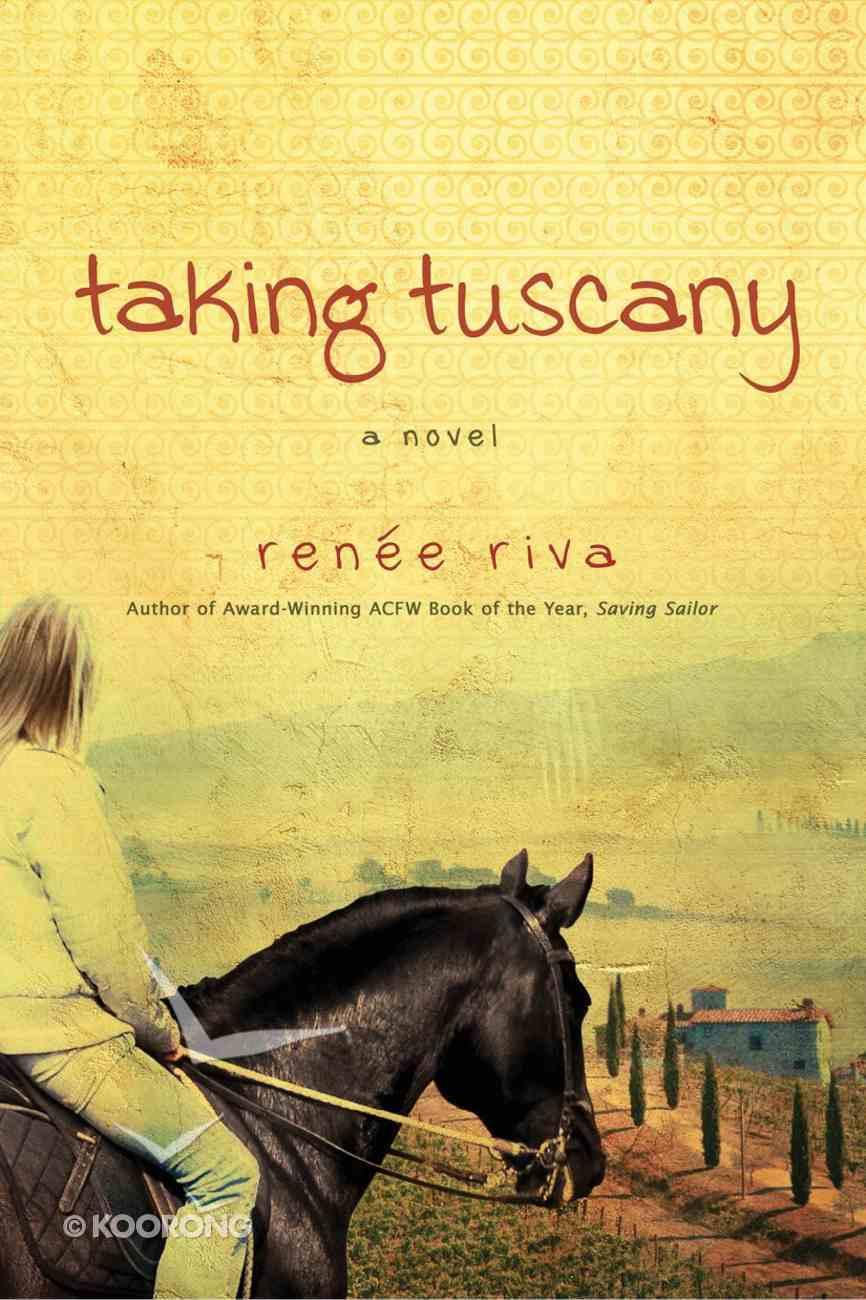 Taking Tuscany eBook