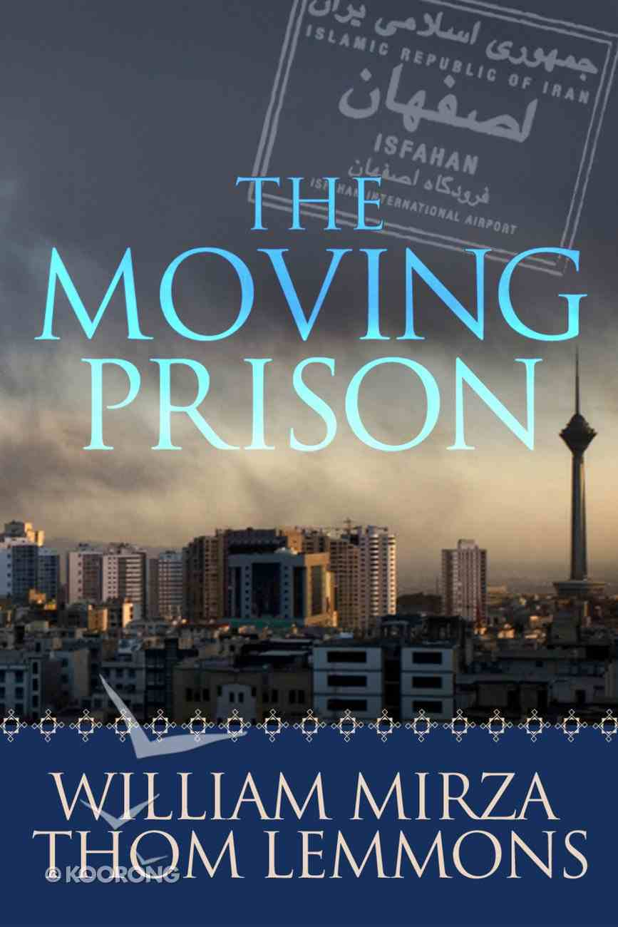 The Moving Prison eBook