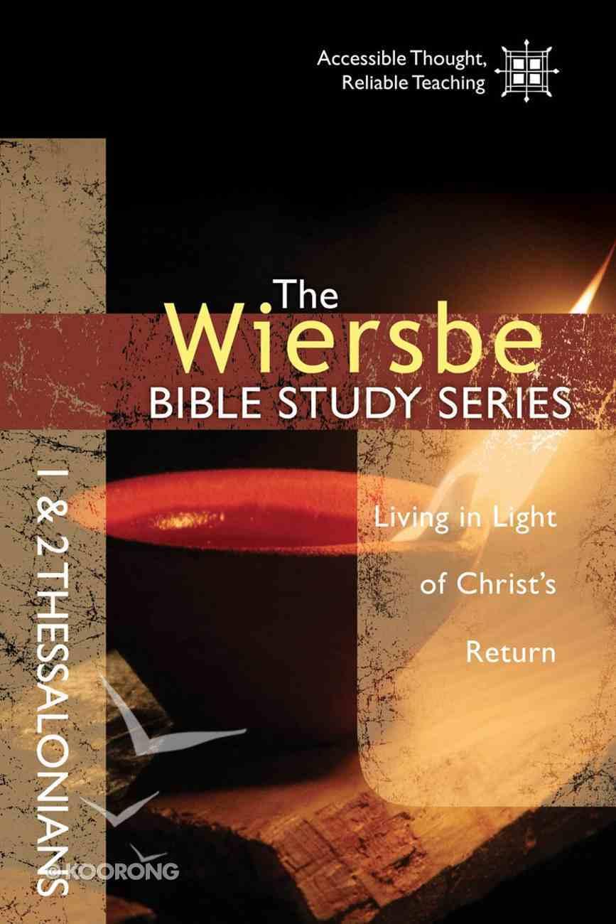 1 & 2 Thessalonians (Wiersbe Bible Study Series) eBook