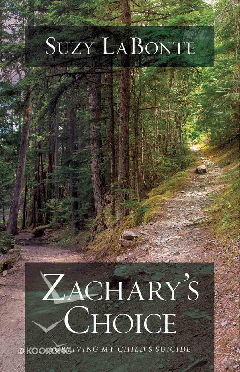 Zachary's Choice eBook