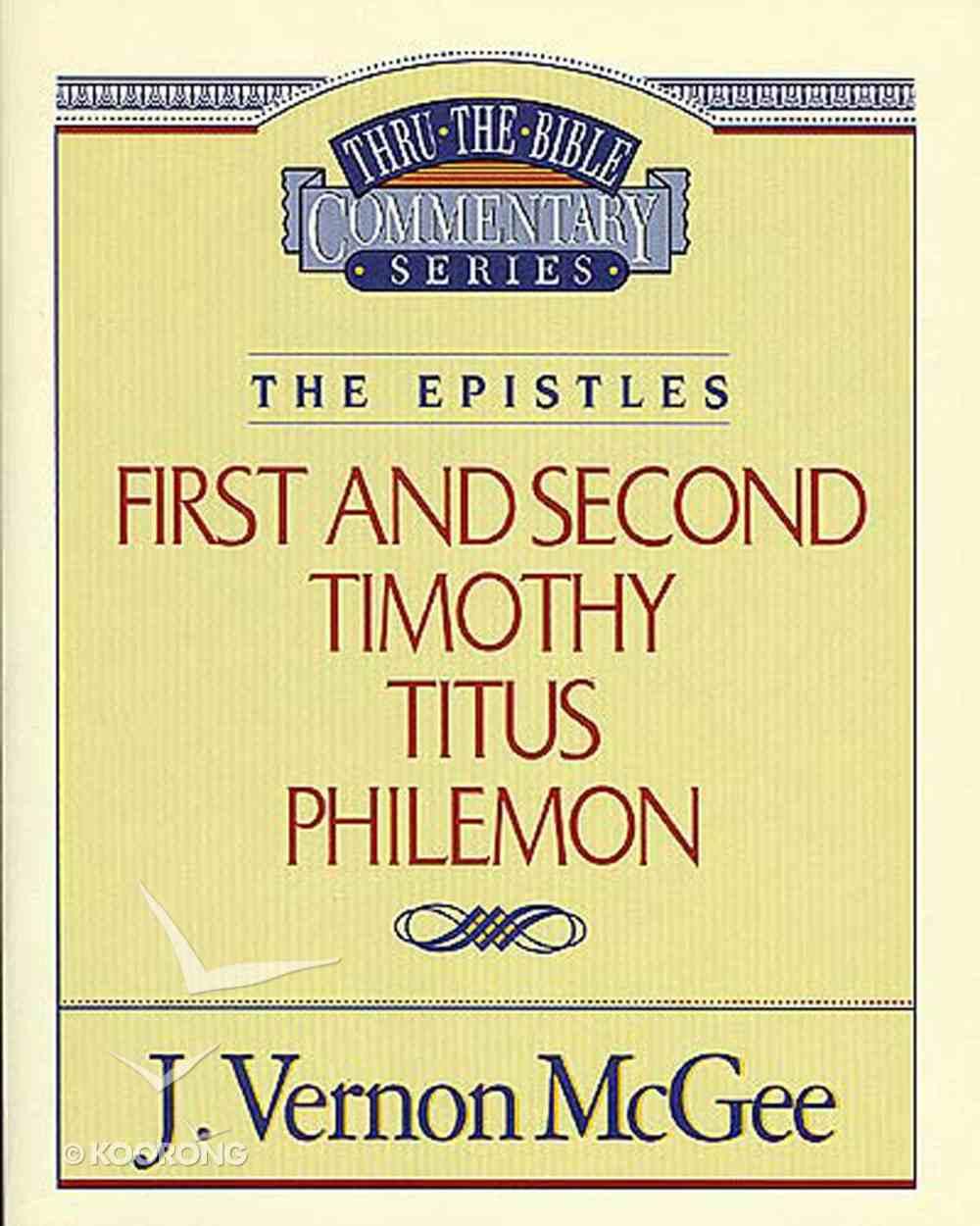 Thru the Bible NT #50: 1&2 Timothy/Titus/Philemon (#50 in Thru The Bible New Testament Series) Paperback