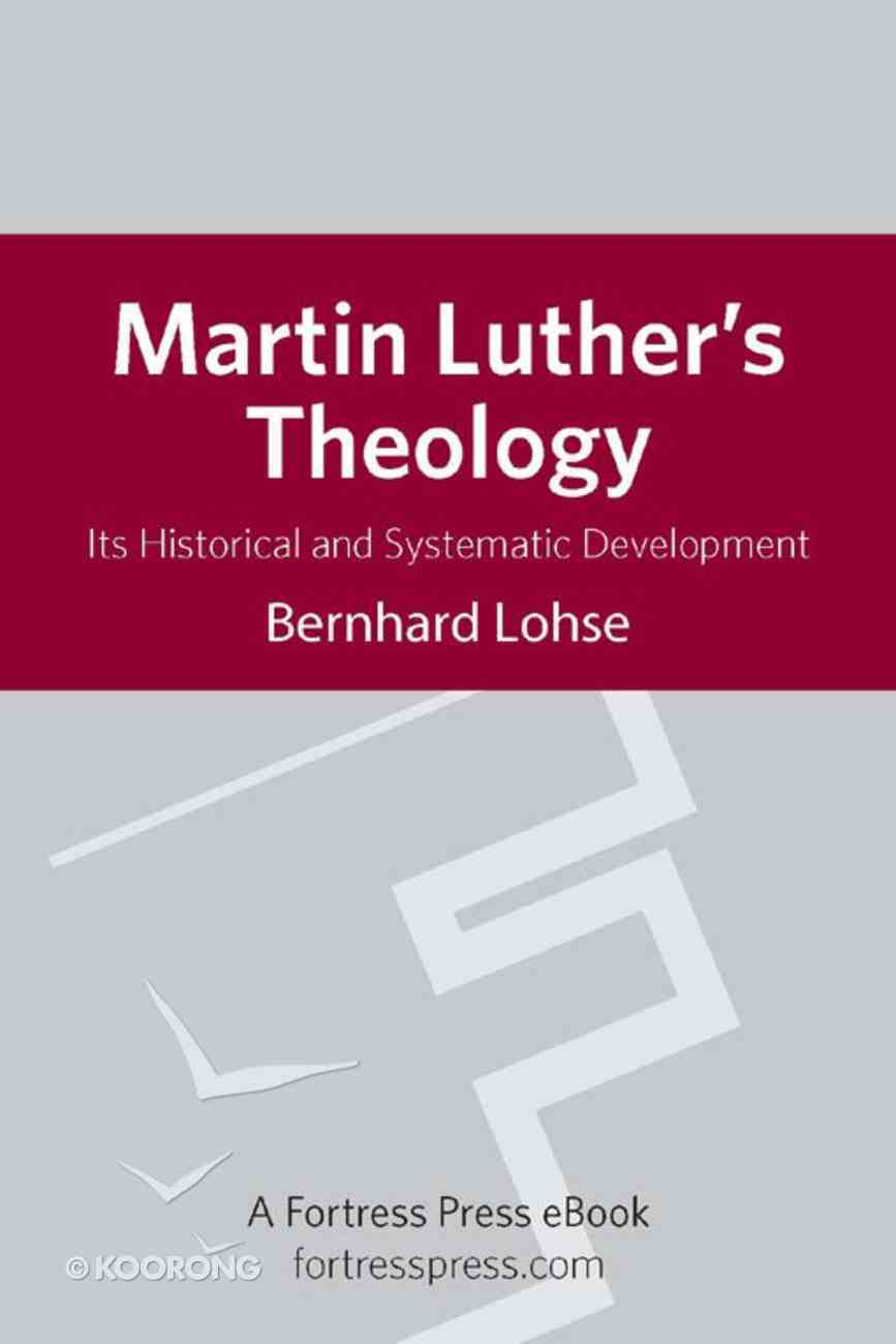Martin Luther's Theology Paperback