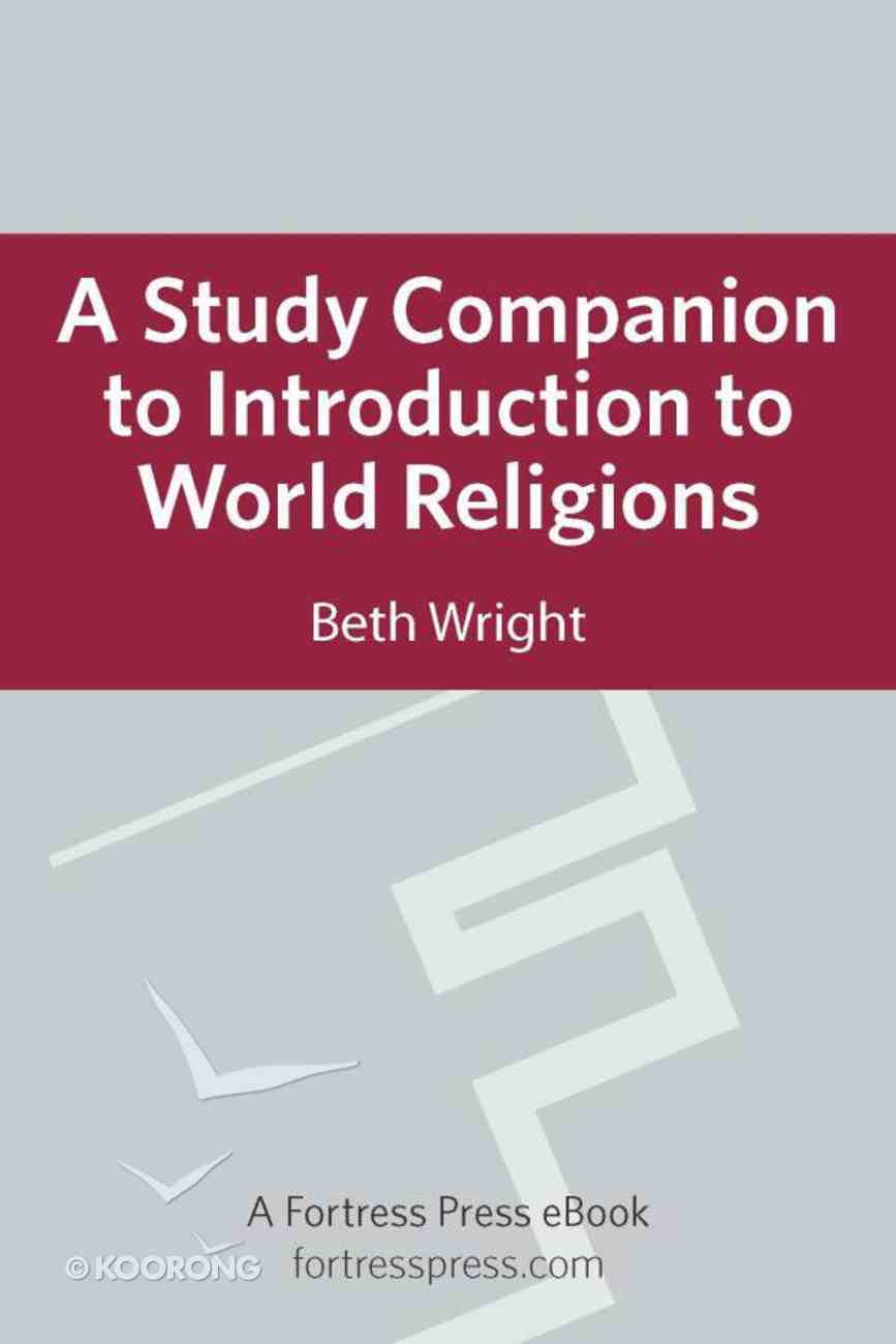 A Study Companion to Introduction to World Religions Paperback