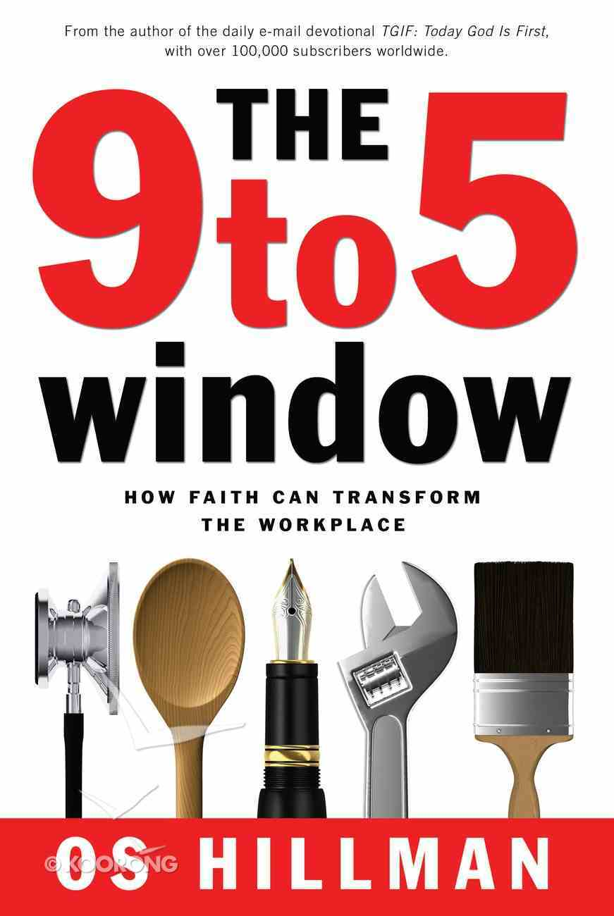The 9 to 5 Window Paperback