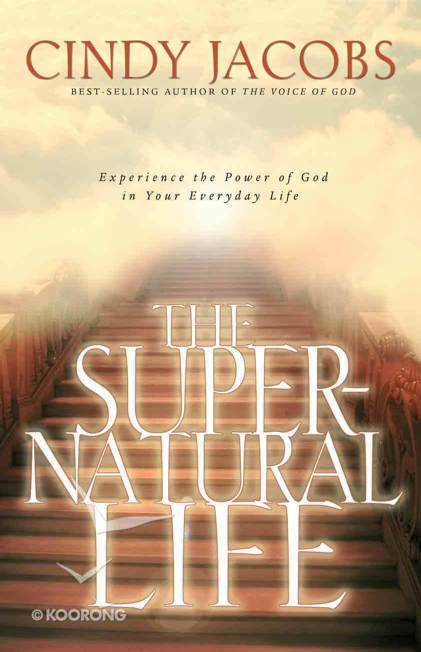 The Supernatural Life Paperback