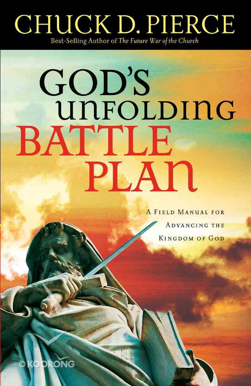 God's Unfolding Battle Plan Paperback