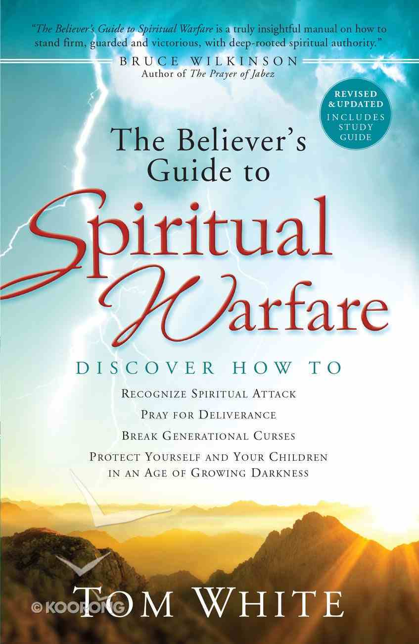 The Believer's Guide to Spiritual Warfare Paperback