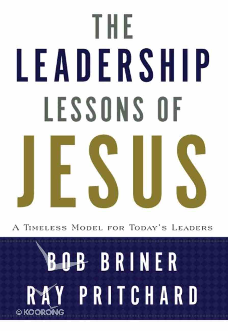 The Leadership Lessons of Jesus eBook