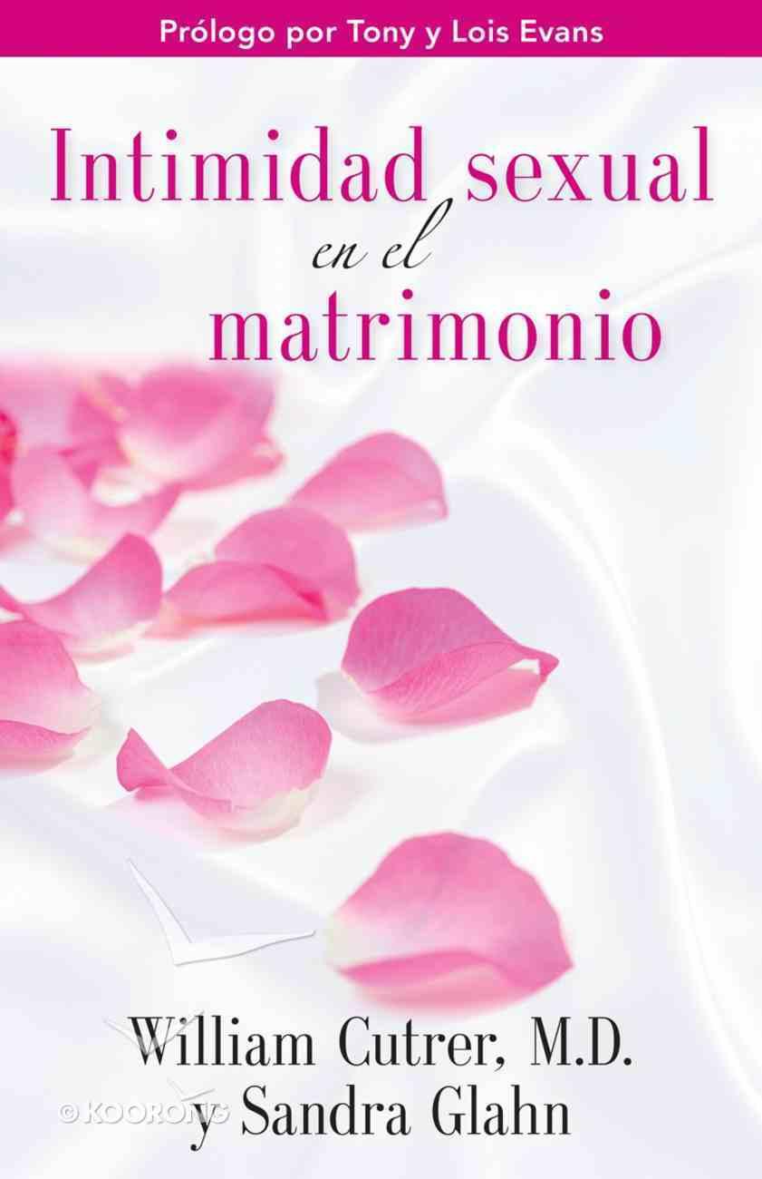 Intimidad Sexual En El Matrimonio Paperback